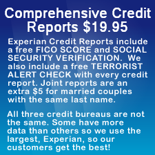 Comprehensive Credit Reports $15.95, Experian Credit Reports include a free Fico Risk Score and a Social Security Search. Joint reports are an extra $5 for married couples with the same last name. All three credit bureaus are not the same. Some have more data than others so we use the largest, Experian, so our customers get the best!